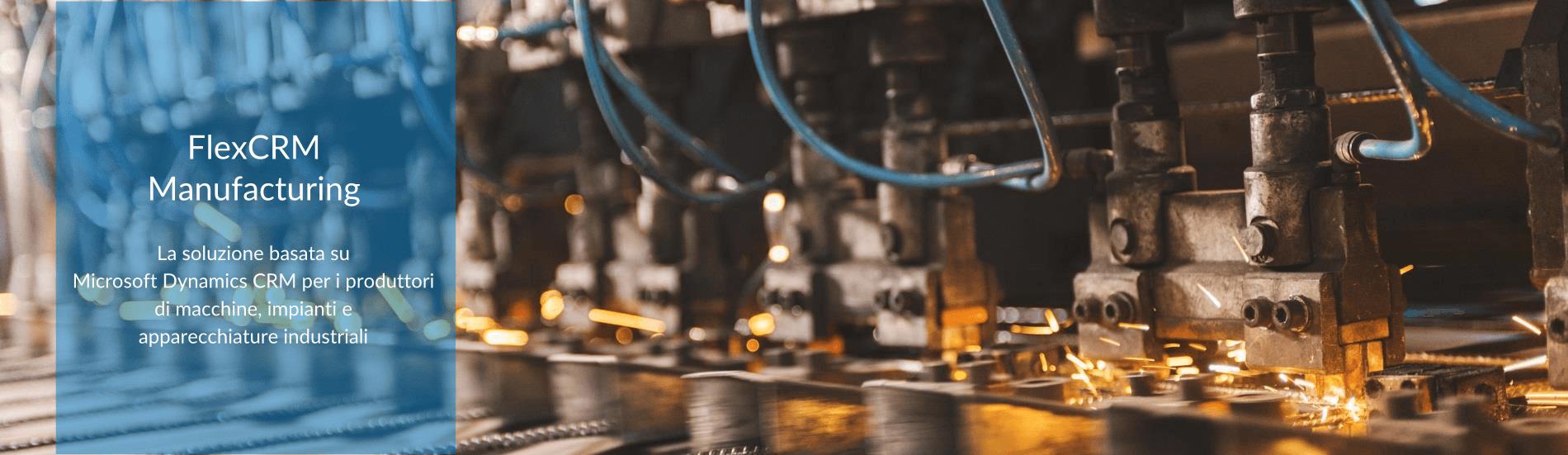 flexcrm manufacturing microsoft dynamics crm settore impianti e macchinari